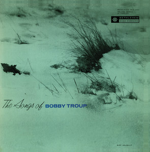 The Songs of Bobby Troup (Remastered 2013) album
