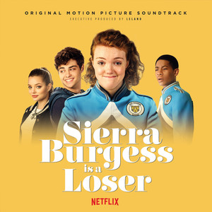 Sierra Burgess is a Loser  - Shannon Purser