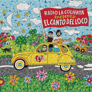 Radio la Colifata Presenta: El Canto del Loco - El Canto Del Loco