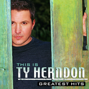 This Is Ty Herndon: Greatest Hits album