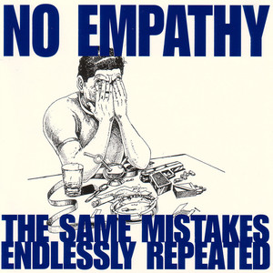 The Same Mistakes Endlessly Repeated album