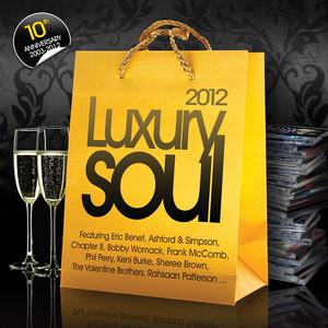 Luxury Soul 2012