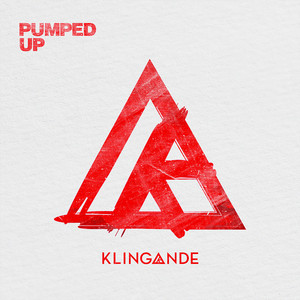 Pumped Up - Klingande