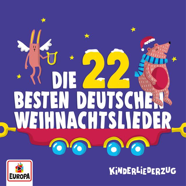 Deutsche Kinder Weihnachtslieder.Kinderliederzug Die 22 Besten Deutschen Weihnachtslieder By Lena
