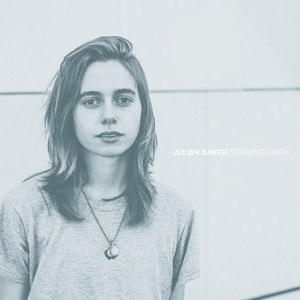 Sprained Ankle - Julien Baker