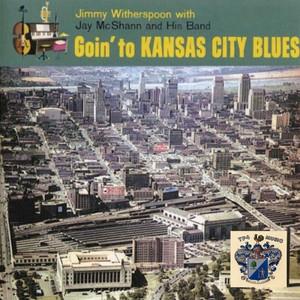 Going to Kansas City Blues