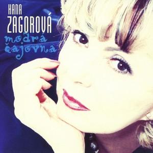 Hana Zagorová - Zagorová Hana - Modrá čajovna