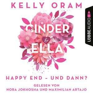 Cinder & Ella - Happy End - und dann? (Ungekürzt) Audiobook