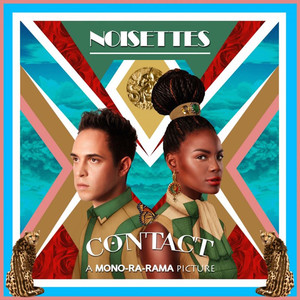 Contact (Noisettes Commentary)