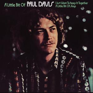 A Little Bit Of Paul Davis (Bonus Track Version) album