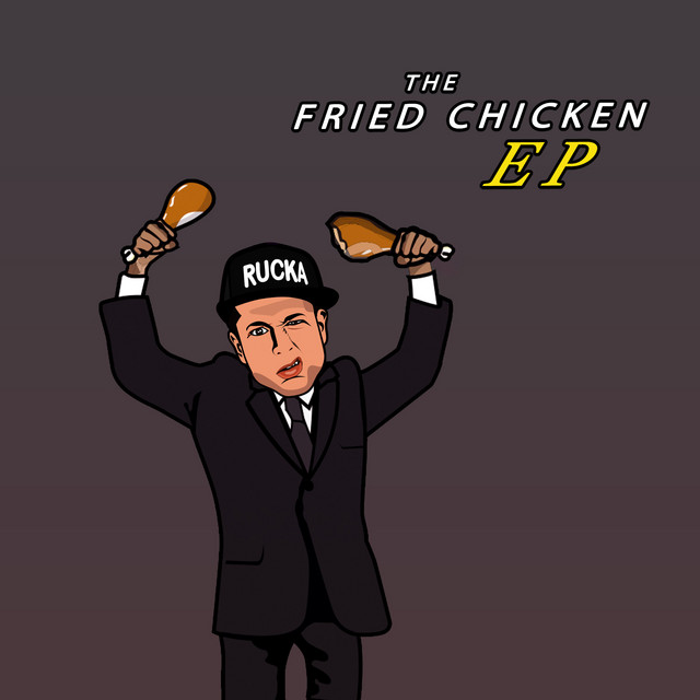 The Fried Chicken - EP