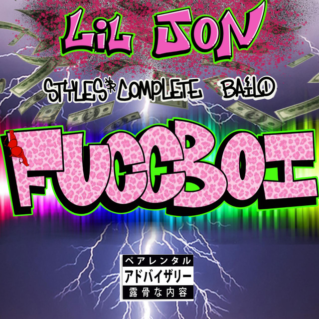 Fuccboi (Lil Jon x Styles&Complete x Bailo)