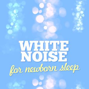 White Noise: For Newborn Sleep Albumcover