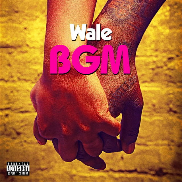 Wale - BGM cover