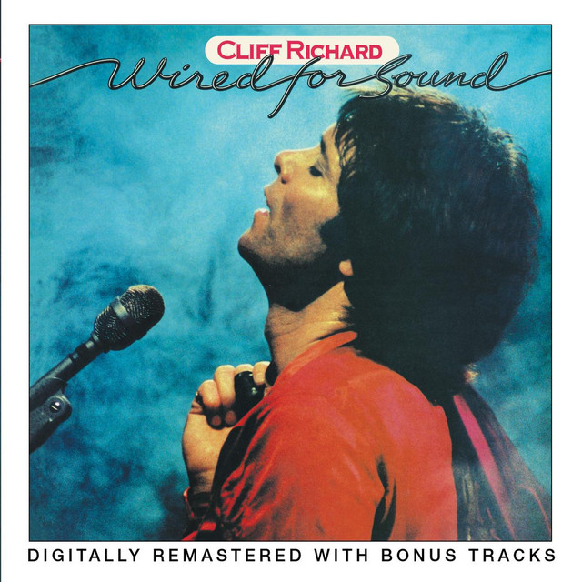 Wired For Sound by Cliff Richard on Spotify