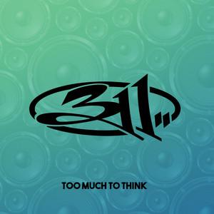 Too Much To Think Albümü