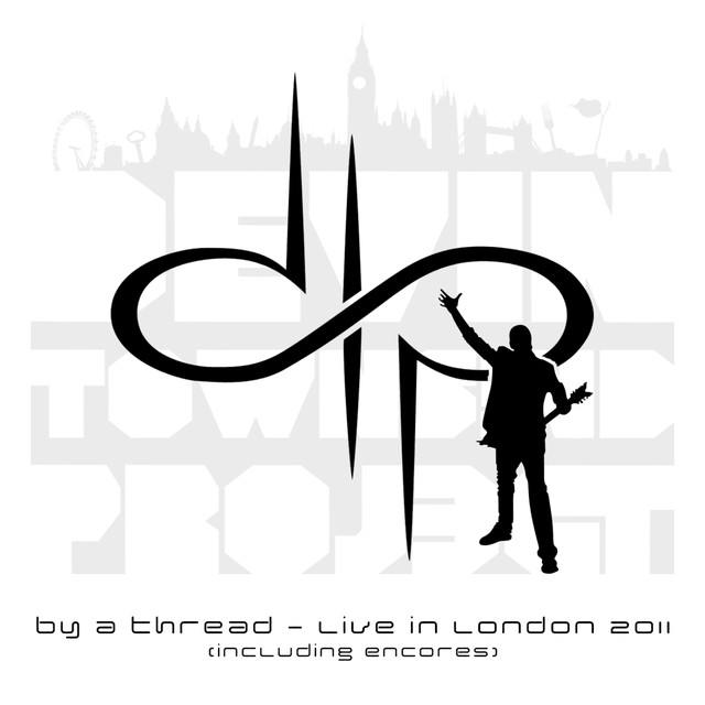 By a Thread - Live In London 2011 (Incl. Encores) Albumcover