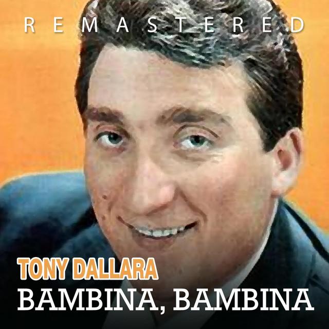 Bambina, bambina - Remastered