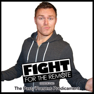 Fight For The Remote - Episode 2