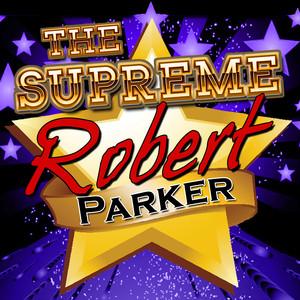 The Supreme Robert Parker album