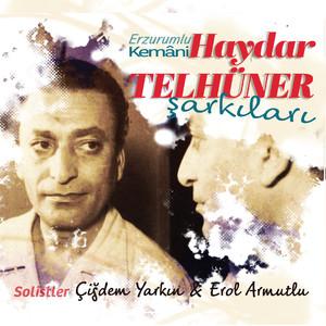 Erzurumlu Kemâni Haydar Telhüner Şarkıları Albümü