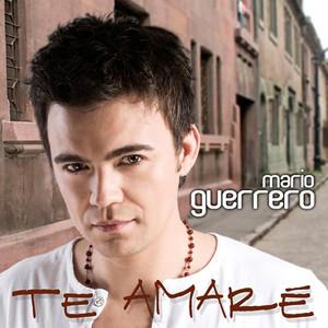 Te Amaré - Mario Guerrero