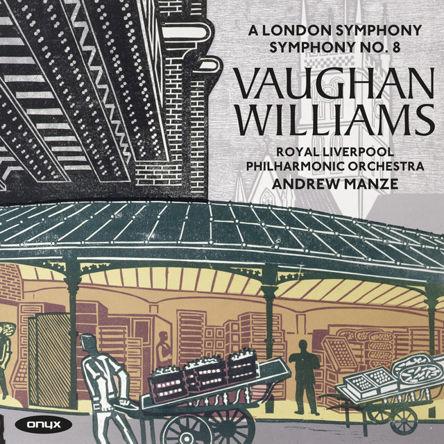 Vaughan Williams: Symphony No. 2 'A London Symphony' & Symphony No. 8 in D Minor