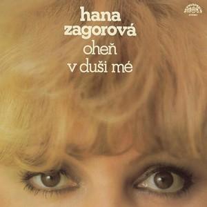 Hana Zagorová - Oheň v duši mé (pův.LP+bonusy)