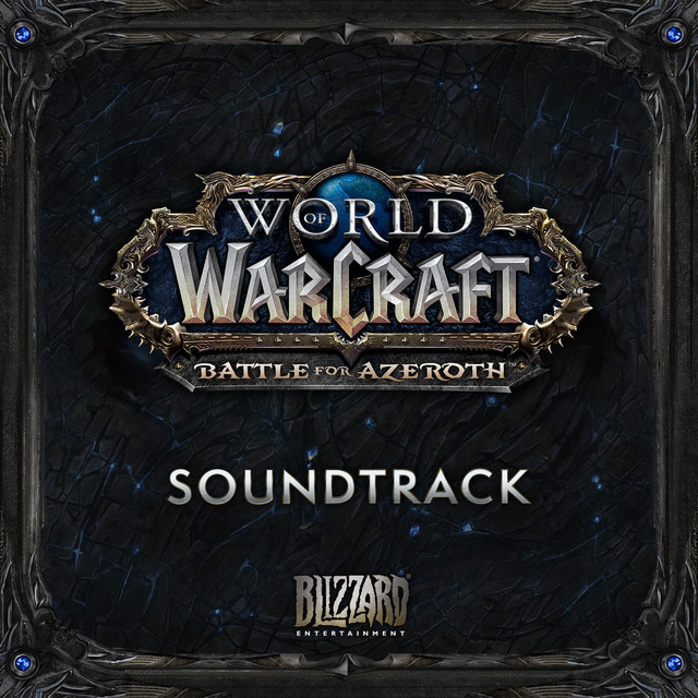 World of Warcraft - Battle for Azeroth Soundtrack OST