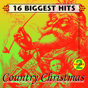Country Christmas Vol. 2 - 16 Biggest Hits