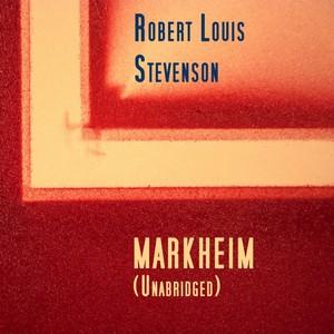 Markheim, Unabridged, by Robert Louis Stevenson