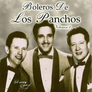 Boleros De Los Panchos Volumen 2 - Los Panchos