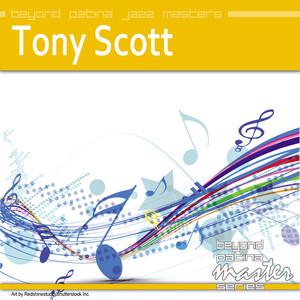 Beyond Patina Jazz Masters: Tony Scott album