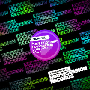 Tune Brothers Pres. Housesession Club Tools (Vol. 04) album