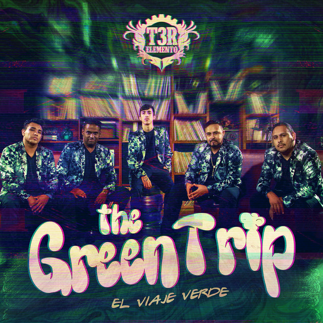 Album cover for The Green Trip by T3R Elemento