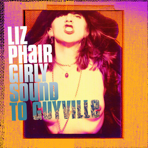 Liz Phair - Girly-Sound to Guyville: The 25th Anniversary Box Set