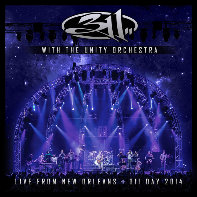With the Unity Orchestra - Live from New Orleans - 311 Day 2014