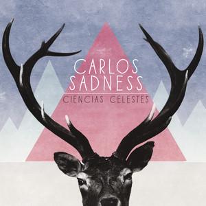 Ciencias Celestes - Carlos Sadness