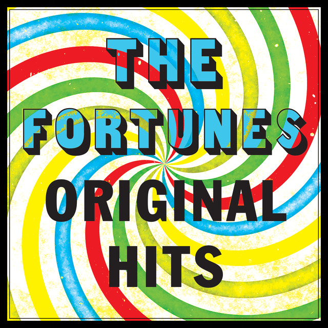 The Fortunes - Original Hits