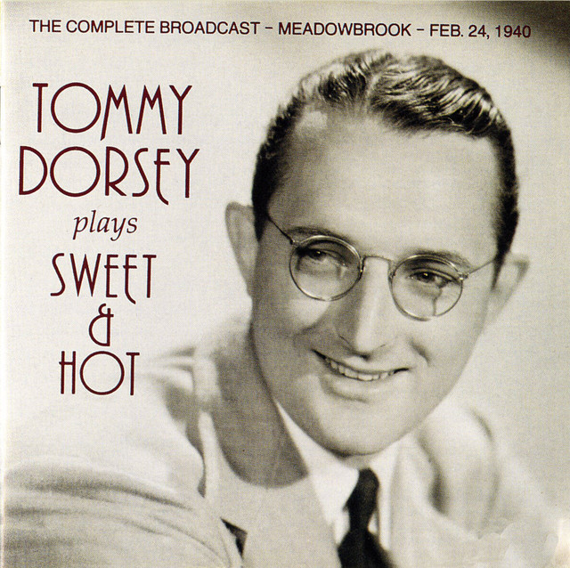 Tommy Dorsey Plays Sweet & Hot (1940)