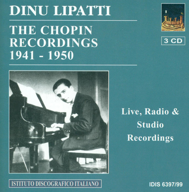 Chopin, F.: Piano Music (Dinu Lipatti - The Chopin Recordings) (1941-1950) Albumcover