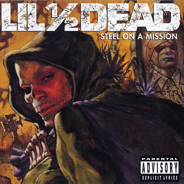 Lil 1/2 Dead