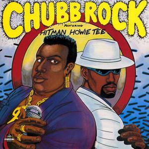Chubb Rock (feat. Hitman Howie Tee)