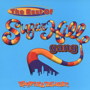 The Best of the Sugarhill Gang album