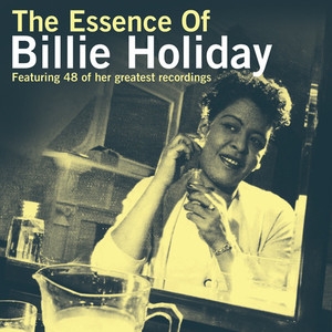 The Essence of Billie Holiday album