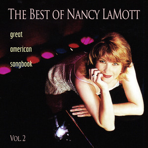 Nancy LaMott, Kenny Werner, John Riley, Glenn Drewes, Scott Lee You Must Have Been A Beautiful Baby cover