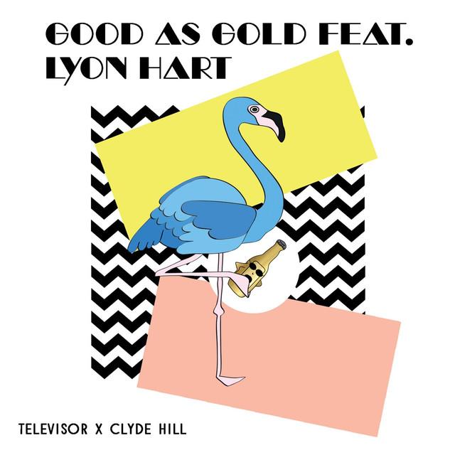 Good As Gold (feat. Lyon Hart)