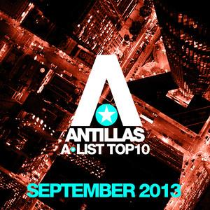 Antillas A-List Top 10 - September 2013 (Bonus Track Version)