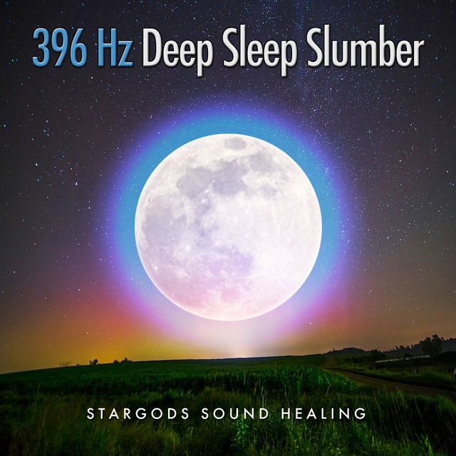 396 Hz Deep Sleep Slumber, a song by stargods Sound Healing