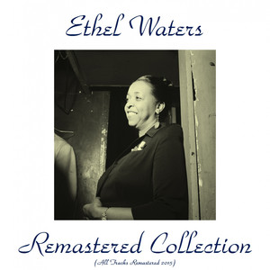 Ethel Waters Remastered Collection album